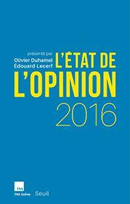 TNS Sofres publie L'état de l'opinion 2016 aux éditions du Seuil   TNS Sofres