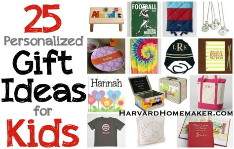 25 Personalized Gift Ideas for Kids. Tons of special and unique ideas every child would love! #giftideas #personalizedgifts #harvardhomemaker
