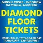 #Ticket  GUNS N ROSES   SYDNEY   DIAMOND FLOOR TICKETS   SAT 11 FEB 2017 05:00PM 2ND SHOW #Australia