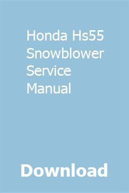 Download Honda Hs55 Snowblower Service Manual Pdf  Honda