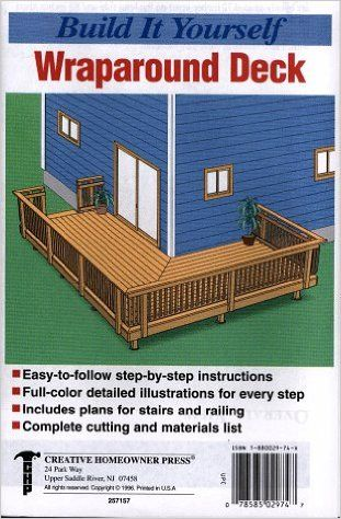 Build It Yourself: Wrap Around Deck: The Staff of Creative Homeowner Press: 9781880029749: Amazon.com: Books