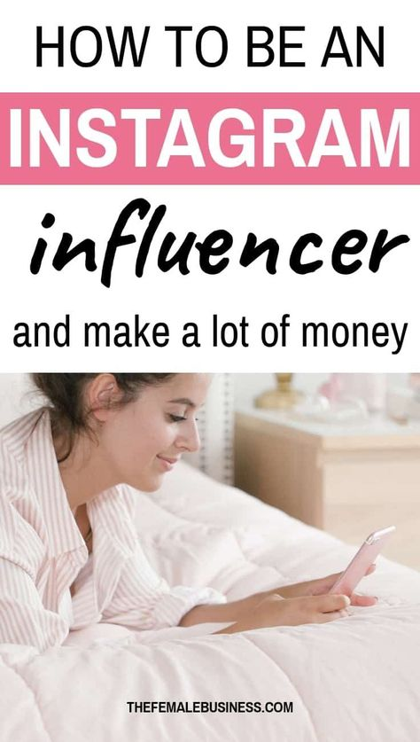 How To Become An Instagram Influencer: The Ultimate Guide For Beginners