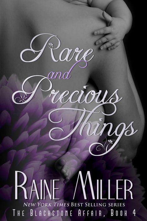 Rare and Precious Things by Raine Miller Top 10 Best Romance Series Books Blackstone Affair