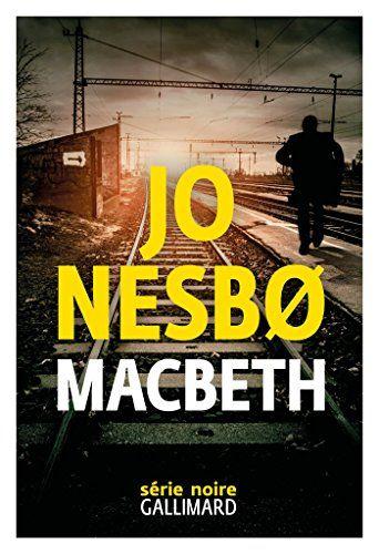 Amazon Fr Macbeth Jo Nesbo Celine Romand Monnier