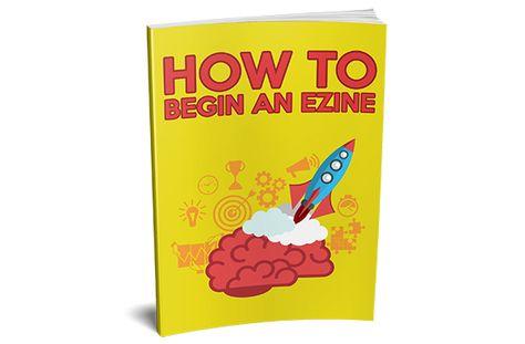 How To Begin An Ezine - FREE PLR