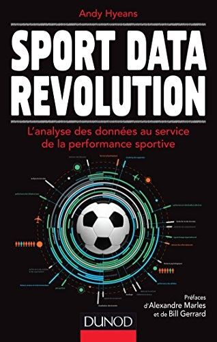 Telecharger Sport Data Revolution L Analyse Des Donnees Au Service De La Performance Sportive Ebook Free Reading Revolution