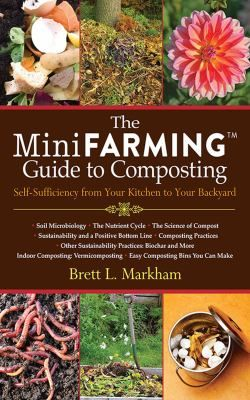 The Mini Farming Guide To Composting Book By Brett L Markham Farming Guide Compost Tea Compost
