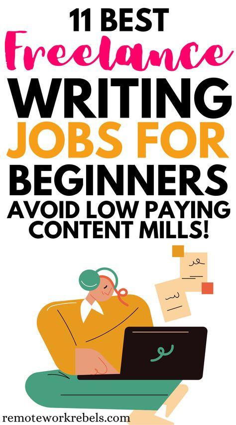 11 Best Freelance Writing Jobs For Beginners