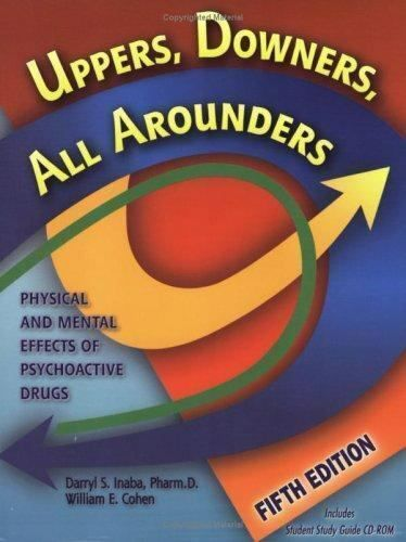 Uppers Downers All Arounders Physical And Mental Effects Of Psychoactive Physics Psychoactive Drug Downer