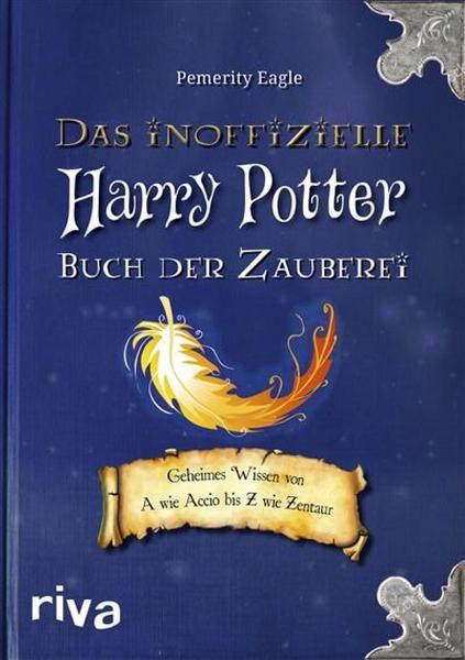 Das Inoffizielle Harry Potter Buch Der Zauberei Von Pemerity Eagle Ebook Bucher Harry Potter Harry Potter Bucher