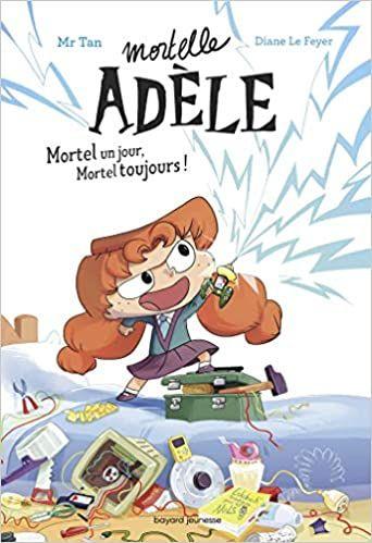 Roman Mortelle Adele Mortel Un Jour Mortel Toujours Francais Broche De Mr Tan Roman Lecture Gratuite Livre