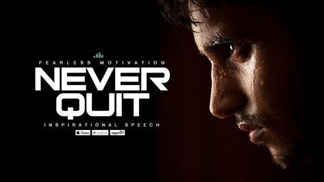 Never Quit - Motivational Speech (V1) Fearless Motivation