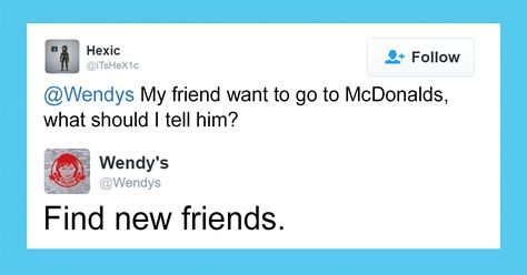 Wendys Is Roasting People On Twitter And Its Savage Humor - 24 hilarious comebacks wendys twitter account