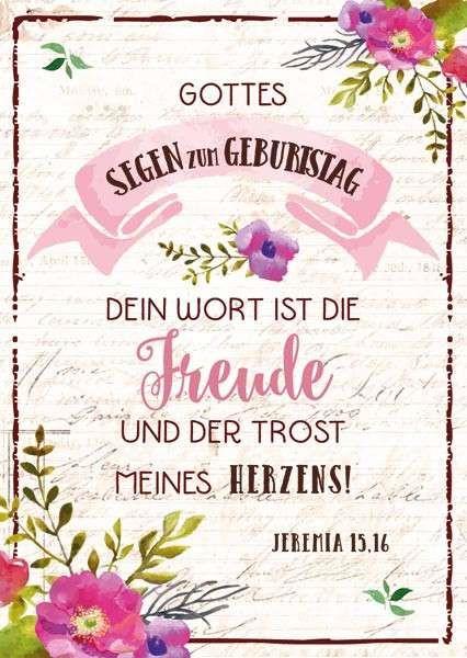 Postkarte mit Bibeltext zum Geburtstag im Poesie-Design Format 14,8 cm x 10,5 cm Zum Geburtstag Zartes Poesie-Design Bibeltext aus Jeremia 15,16: Dein Wort ist die Freude und der Trost meines Herzens.