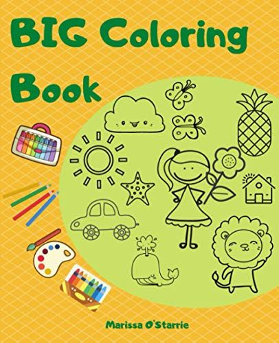 Big Coloring Book Big Picture Coloring Book For Kids Ages 2 4 Childrens Activity Book For Girls And Boys In 2021 Coloring Books Book Activities Childrens Activities
