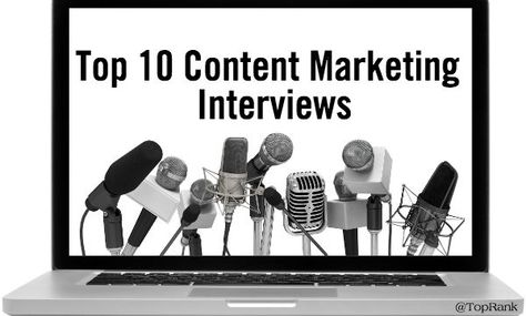 Top 10 Content Marketing Interviews with Major Brands & Experts