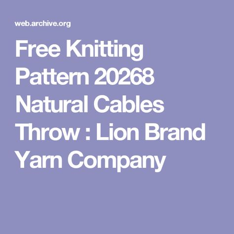 Free Knitting Pattern 20268 Natural Cables Throw Lion Brand Yarn