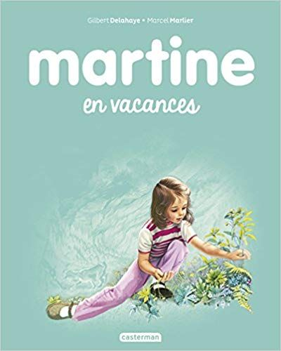 Amazon Fr Martine Tome 27 Martine En Vacances Marcel