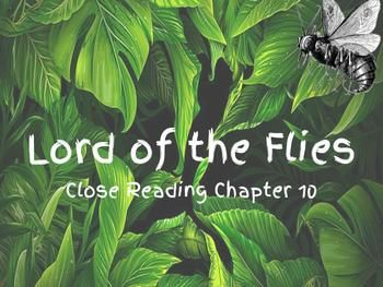 Interactive Notebook Lord Of The Flies Chapter 10 Close Reading Close Reading Lord Of The Flies Chapter