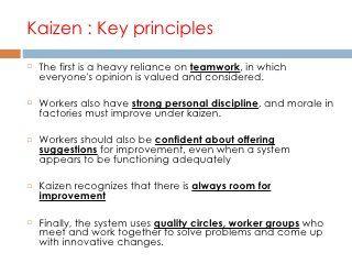 Kaizen Philosophy Kaizen Philosophy Principles
