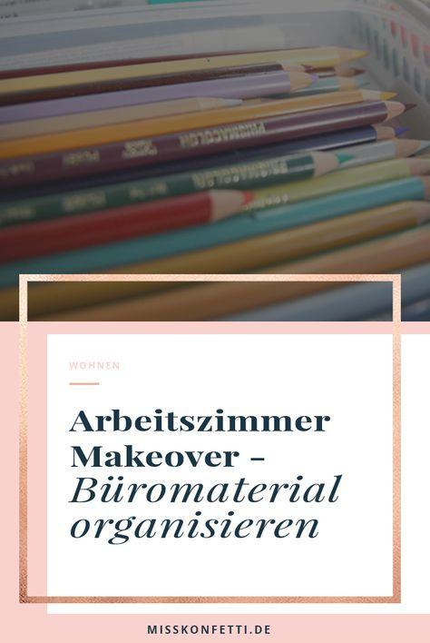 Arbeitszimmer Make Over Buro Material Buromaterialien Ordnungssystem Arbeitszimmer Papiere Sortieren
