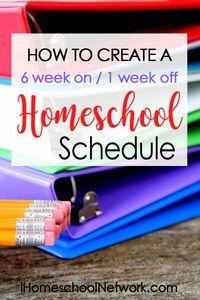 Homeschool Schedule | Six Weeks at a Time • iHomeschool Network