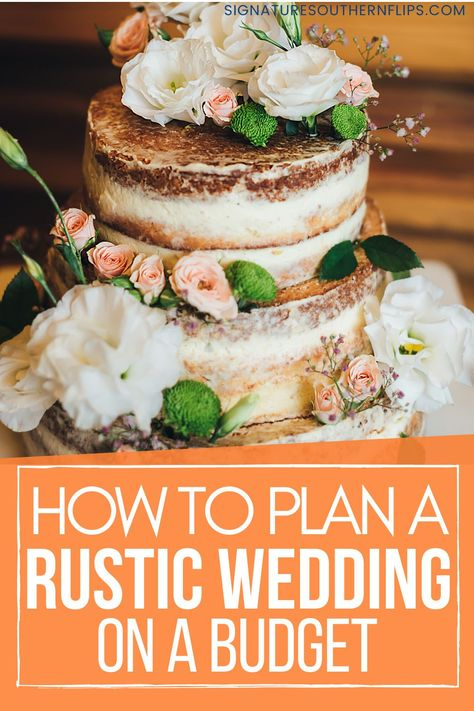 Plan a rustic wedding on a budget, no matter what your budget is! We'll show you how to make your rustic wedding affordable and give you some great rustic wedding inspo. #rusticwedding #rusticweddings #rusticweddinginspo #rusticweddingdecor #rusticweddingideas #rusticweddingdecorations #rusticweddingceremony #rusticweddingreception #cuterusticweddingideas