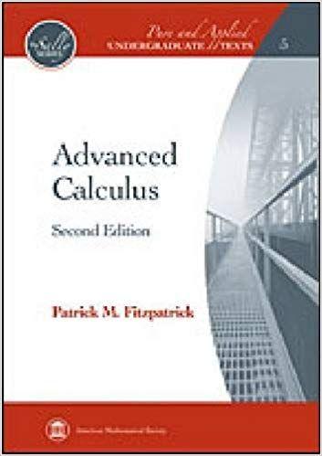 Advanced Calculus 2nd Edition Patrick M Fitzpatrick Answers