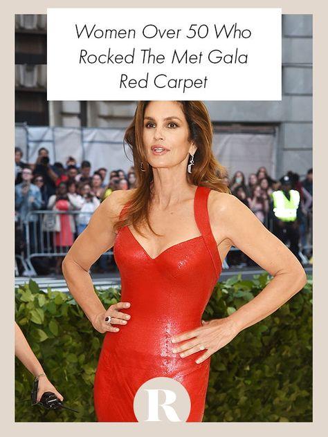 Celebrity women over 50 who rocked the Met Gala.