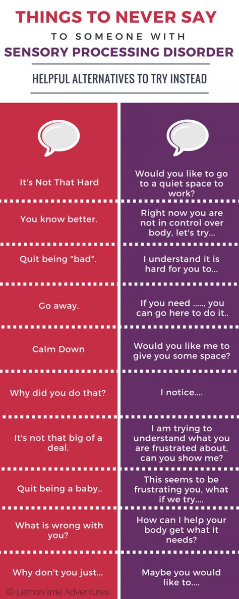 THINGS TO NEVER SAY TO Someone with Sensory Processing Disorder