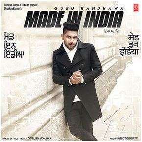Made In India Guru Randhawa Mp3 Song Download Pagalworld Com Mp3 Song Mp3 Song Download India Lyrics
