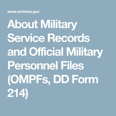 About Military Service Records And Official Military Personnel