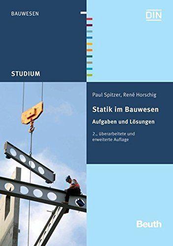 Statik Im Bauwesen Aufgaben Und Laezssungen Beuth Studium Bauwesen Aufgaben Statik Im Book Background Books Background