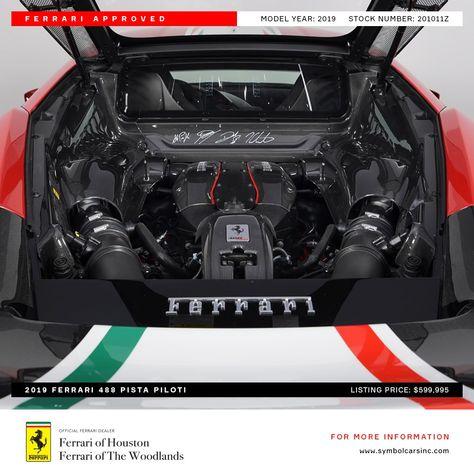 From Ferrari Of Houston We Present This 2019 Ferrari 488 Pista Piloti Our Ferrari Features An Interior Carbon Fiber Piece Autogra Ferrari 488 Ferrari Used Cars