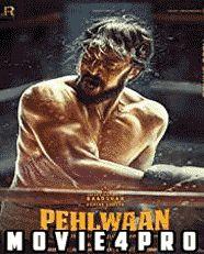 Pailwaan 2019 Full Movie download 720p