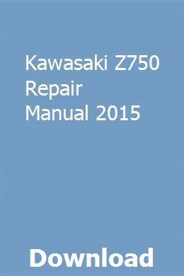 Kawasaki Z750 Repair Manual 2015 Repair Manuals Yamaha Yzf Chilton Repair Manual