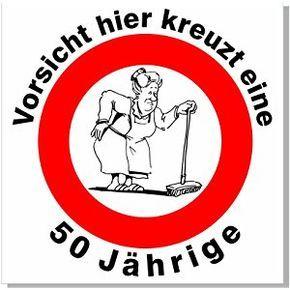 Geburtstagsschild 45x45cm Verkehrs Verbotszeichen Schild Zum 50