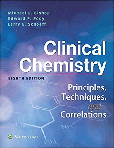 Clinical Chemistry Principles Techniques Correlations 8th