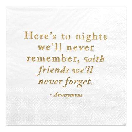 Andaz Press Here S To Nights Funny Quotes Cocktail Napkins Gold Foil Bulk 50 Ct Walmart Com Cocktail Quotes New Year Quotes Funny Hilarious Funny Cocktail Napkins