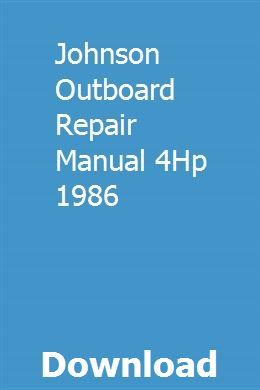 Johnson Outboard Repair Manual 4hp 1986 Repair Manuals Case Tractors Manual