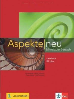 كتاب Aspekte Neu B1 Plus Mittelstufe Deutsch بصيغه Pdf الصوتيات Books Teaching Ebook