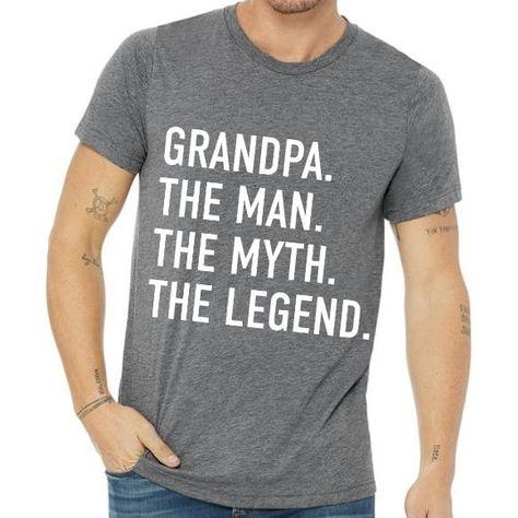 Tshirt for Grandpa The Man The Myth The Legend Shirt Shirts for Dad