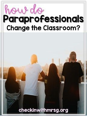What Is A Paraprofessional Check In With Mrs G Paraprofessional Life Skills Curriculum Life Skills Special Education