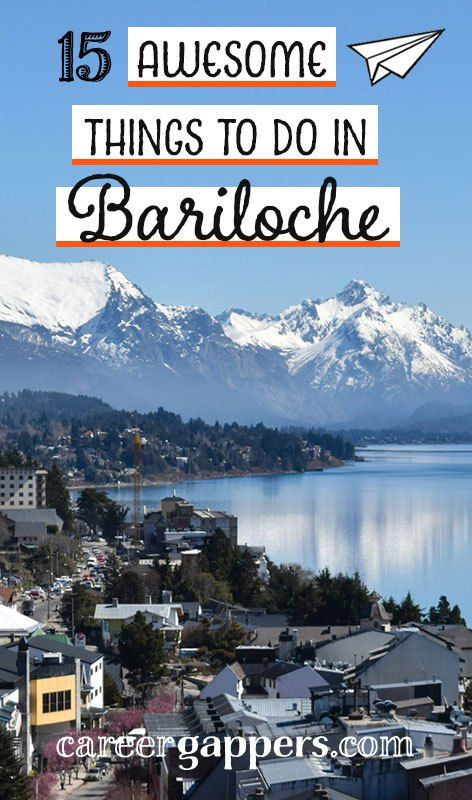 20 Things To Do In Bariloche Argentina Updated 2020 South
