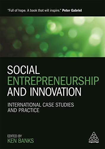 Social Entrepreneurship and Innovation: International Case Studies and Practice - Default