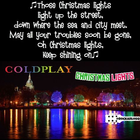 Quotes Lyrics Coldplay Lights 63 Super Ideas 2020 Lyric Quotes Christmas Lights Quotes