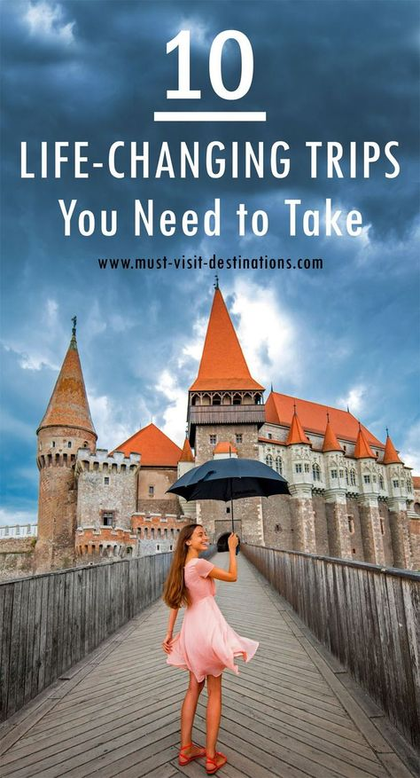10 Life-Changing Trips You Need to Take #culture #travel                                                                                                                                                      More