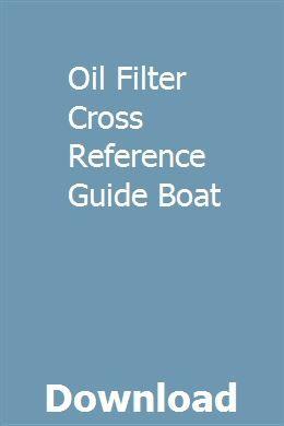 Oil Filter Cross Reference Guide Boat Oil Filter Cross Reference Boat