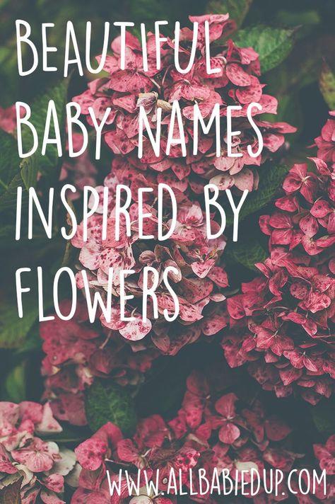 Beautiful Baby Names Inspired By Flowers Www Allbabiedup Com