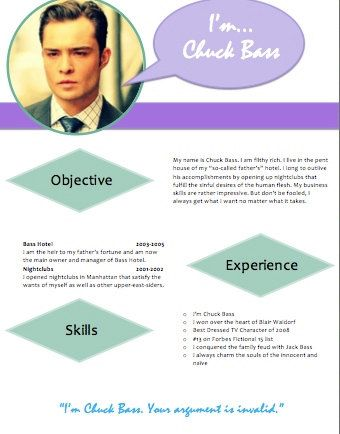 The best resume ever Chuck Bass Iu0027m Chuck Bass Resume - the best resume ever